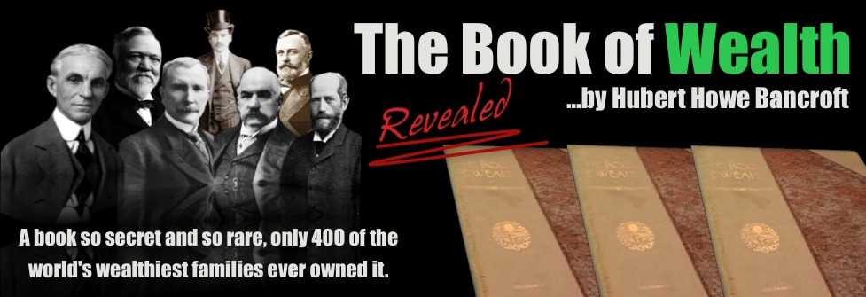 The Book of Wealth - Hubert Bancroft